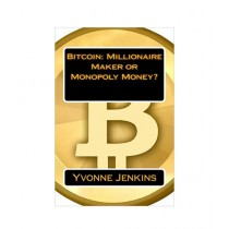 Bitcoin Millionaire Maker or Monopoly Money Book