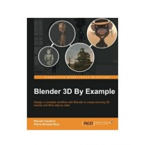 Blender 3D by Example Book