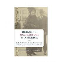 Bringing Montessori To America Book
