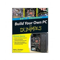 Build Your Own PC Do-It-Yourself For Dummies Book 1st Edition