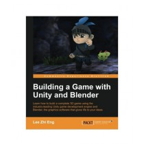 Building a Game with Unity and Blender Book