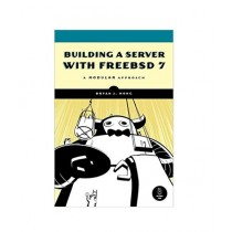 Building a Server with FreeBSD 7 Book 1st Edition