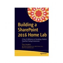 Building a SharePoint 2016 Home Lab Book 1st Edition