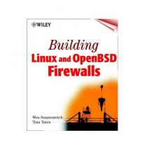 Building Linux and OpenBSD Firewalls Book 1st Edition