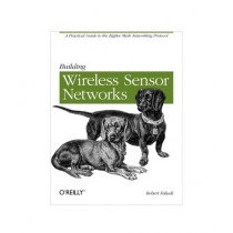 Building Wireless Sensor Networks Book 1st Edition