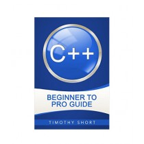 C++ Beginner to Pro Guide Book