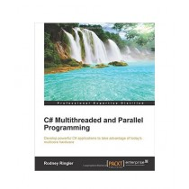 C# Multithreaded and Parallel Programming Book