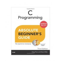 C Programming Absolute Beginner's Guide Book 3rd Edition