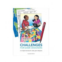 Challenges for Game Designers Book 1st Edition