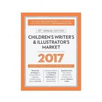 Children's Writer's & Illustrator's Market Book 2017 29th Edition