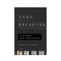 Code Breaking A History and Explanation Book 1st Edition