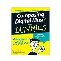 Composing Digital Music For Dummies Book 1st Edition