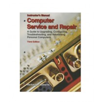Computer Service and Repair Book 3rd Edition