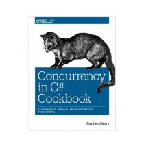 Concurrency in C# Cookbook Book 1st Edition