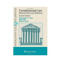 Examples & Explanations Constitutional Law, National Power and Federalism Book 7th Edition