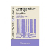 Examples & Explanations Constitutional Law, Individual Rights Book 7th Edition