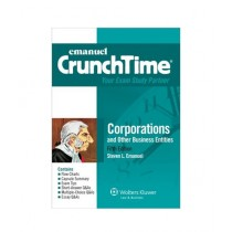 CrunchTime Corporations and Other Business Entities Book 5th Edition