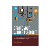 Create Your Writer Platform Book