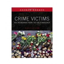 Crime Victims An Introduction To Victimology Book 9th Edition