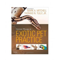 Current Therapy in Exotic Pet Practice Book 1st Edition