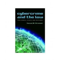 Cybercrime and the Law Challenges, Issues, and Outcomes Book