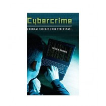 Cybercrime Criminal Threats from Cyberspace Book 1st Edition