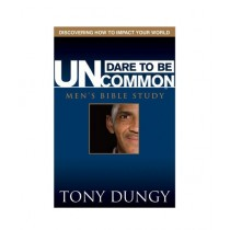 Dare to Be Uncommon Men's Bible Study Student Edition Book