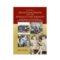 Deculturalization & The Struggle For Equality Book 7th Edition