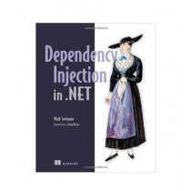 Dependency Injection in .NET Book 1st Edition