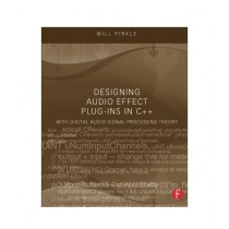 Designing Audio Effect Plug-Ins in C++ Book 1st Edition