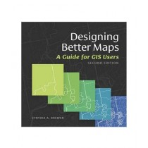 Designing Better Maps Book 2nd Edition