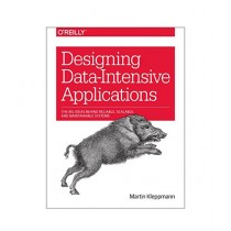 Designing Data-Intensive Applications Book 1st Edition