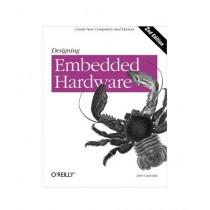 Designing Embedded Hardware Book 2nd Edition