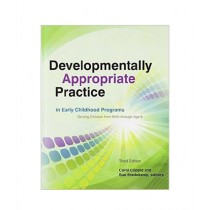 Developmentally Appropriate Practice in Early Childhood Programs Book 3rd Edition