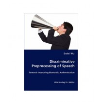 Discriminative Preprocessing of Speech Book