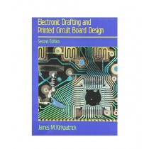 Electronic Drafting & Printed Circuit Board Design Book 2nd Edition