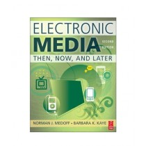 Electronic Media Then, Now, and Later Book 2nd Edition