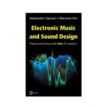 Electronic Music Electronic Music and Sound Design Book 3rd Edition