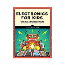 Electronics For Kids Book Play With Simple Circuits And Experiment With Electricity Book