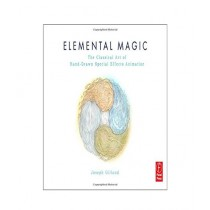 Elemental Magic The Art of Special Effects Animation Book Volume I