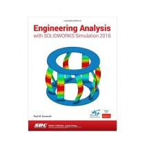 Engineering Analysis with SOLIDWORKS Simulation 2016 Book