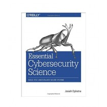 Essential Cybersecurity Science Book 1st Edition