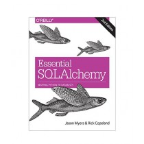 Essential SQLAlchemy Book 2nd Edition
