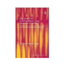 EU and US Competition Law: Divided in Unity Book New Edition