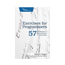 Exercises for Programmers 57 Challenges to Develop Your Coding Skills Book 1st Edition