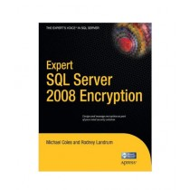 Expert SQL Server 2008 Encryption Book 1st Edition