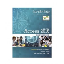 Exploring Microsoft Office Access 2016 Comprehensive Book 1st Edition