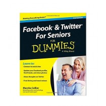 Facebook and Twitter For Seniors For Dummies Book 2nd Edition