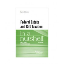 Federal Estate and Gift Taxation in a Nutshell Book 8th Edition