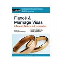 Fiance and Marriage Visas A Couple's Guide to U.S. Immigration Book 9th Edition